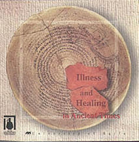 Illness and Healing in Ancient Times