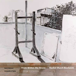 From Within the House – Rachel Shavit Bentwich